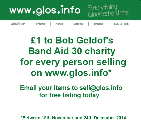 £1 to Bob Geldof's Band Aid 30 Charity for every person selling on www.glos.info