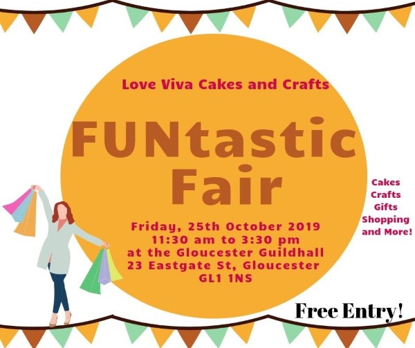 Love Viva Cakes and Crafts presents FUNtastic Fair