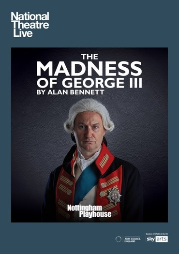 NTL_2018_ _The_Madness_of_George_III_ _UK_Listing_Image_ _Portrait_show_events_page