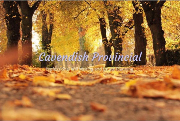 Cavendish Provincial - Wills and Estate Planning