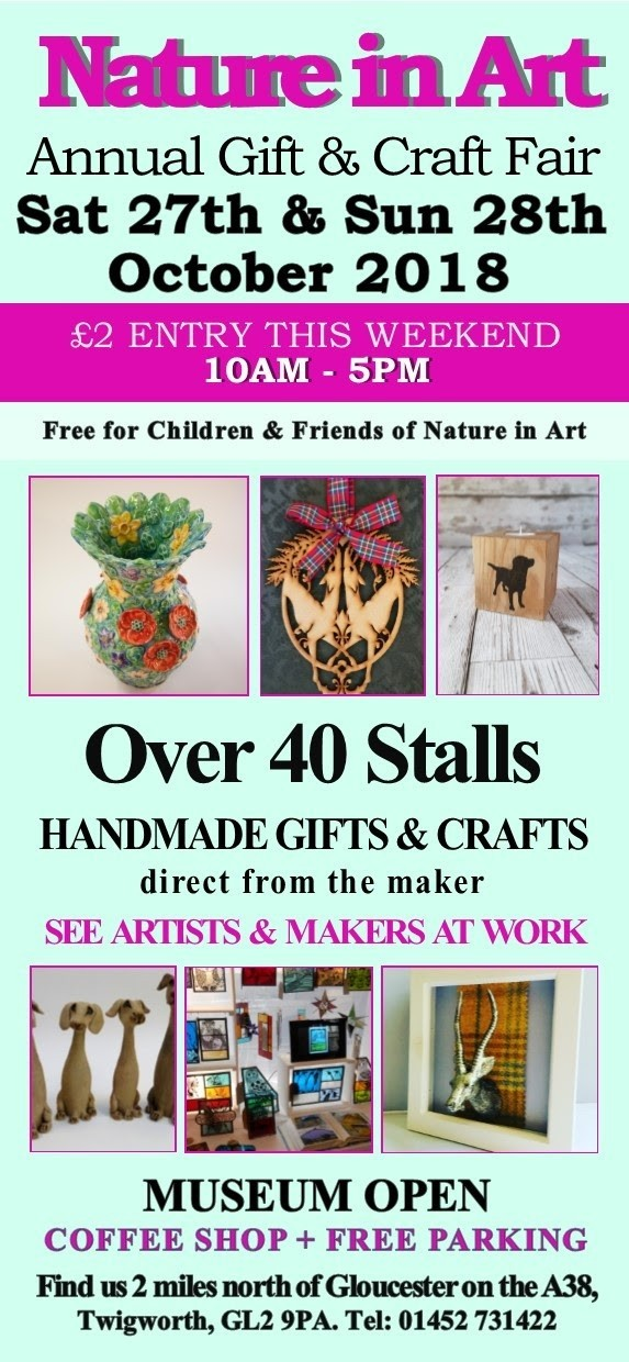 Nature in Art Gift & Craft Fair 2018 - Twigworth, Gloucester