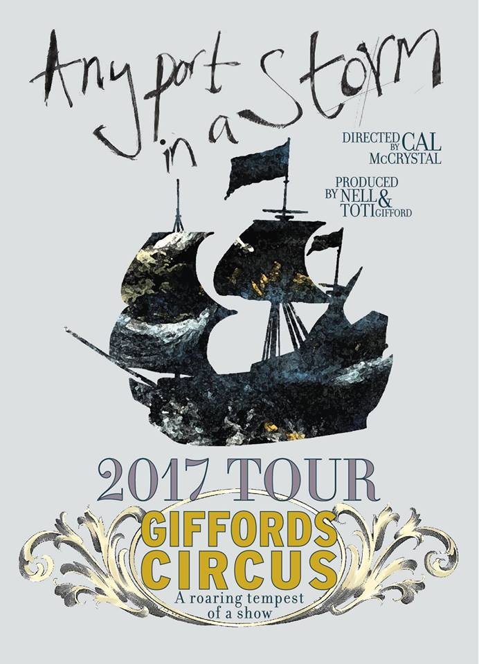 Giffords Circus 'Any Port in a Storm' 2017 Tour