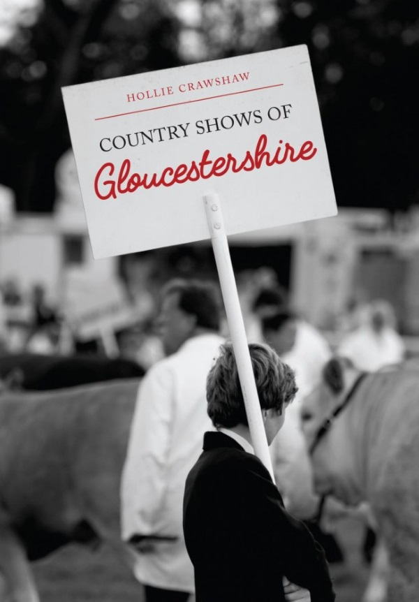 holloe crawshaw country shows of gloucestershire book