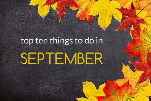 top ten things to do in september