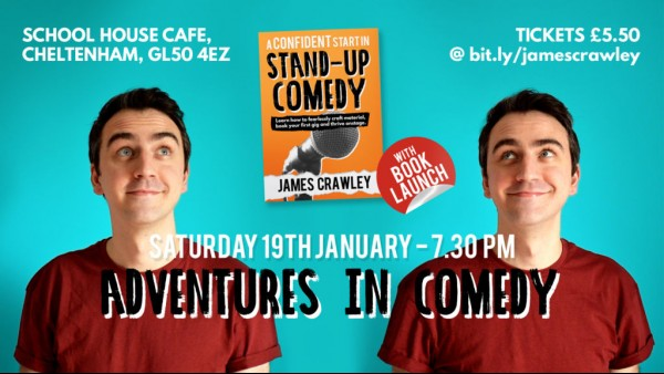 James Crawley - Adventures in Comedy
