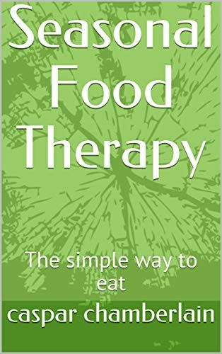 seasonal-food-therapy-the-simple-way-to-eat.jpg