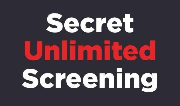 secret unlimited screening