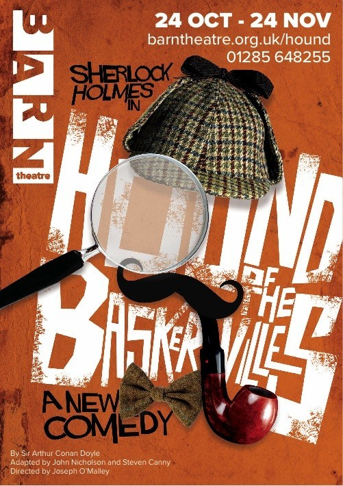Hound of The Baskervilles - Barn Theatre, Cirencester