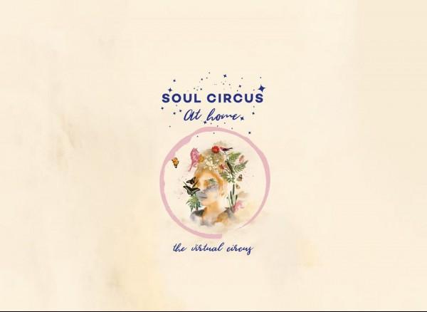 soul circus at home