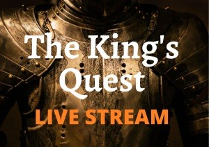 the-kings-quest-live-stream