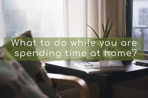 what to do at home