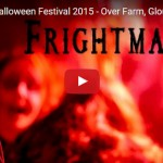 Frightmare Halloween Festival 2015 - Video & Review