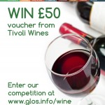 WIN A £50 VOUCHER from Tivoli Wines in our www.glos.info competition