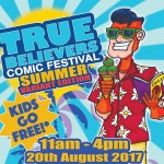 True Believers Comic Festival Summer Variant Edition 2017