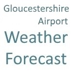 Gloucestershire Airport Weather Forecast