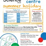 Summer Science at the Science Centre - Great for all ages!
