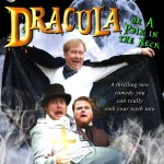 Rain or Shine proudly present Dracula!