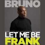 COMPETITION: Win a Pair of Tickets to see Frank Bruno in 'Let Me Be Frank' at Cheltenham Town Hall