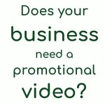 Promote your business with a professional 30 second video for just £125+vat