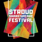 The 1 st Stroud Shakespeare Festival is now open for submissions