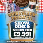 Bierkeller Fridays - Show, Dine & Stein for £9.99
