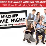 Mischief Movie Night - An improvised movie live on stage