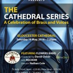 Gloucester Cathedral Concert - A celebration of Brass and Voices featuring Flowers Band