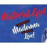 COMPETITION: Win a pair of tickets to see Material Girl: The Music of Madonna at the Everyman Theatre