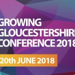 Growing Gloucestershire 2018: The 4th Industrial Revolution - Contact us for a 10% discount code