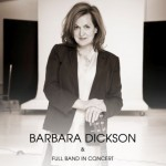 *New Show Announcement* Barbara Dickson with Full Band in Concert at Bath Forum