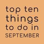 Top Ten Health & Wellbeing Things To Do In September 2018 - NOW IT'S YOUR TURN!