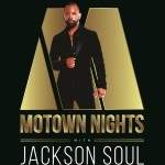 Motown Night with Jackson Soul - Performing the biggest hits from the Motown Era!