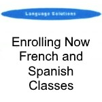 NEW FRENCH AND SPANISH CLASSES - Enrolling Now for 10th September 2018