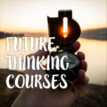 Future Thinking Courses