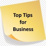 Top Tips for Business...