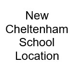 New Cheltenham school location announced - What do you think? Let us know!