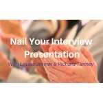 NAIL YOUR INTERVIEW PRESENTATION 22 October 2018 9.30AM - 4.30PM