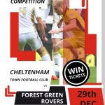 COMPETITION: Win a pair of tickets to see Cheltenham Town's clash against Forest Green Rovers on Sat 29th December