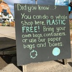 You can do a whole shop at Over Farm Market, PLASTIC FREE