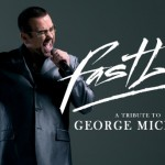 COMPETITION: Win a pair of tickets to see Fastlove – A Tribute to George Michael