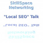 SkillSpace Networking - Dickon Connolly from SilverFox - Local Search Engine Optimisation