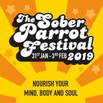 The Sober Parrot Festival - Nourish your Mind, Body and Soul