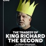 National Theatre Broadcast: The Tragedy of King Richard II