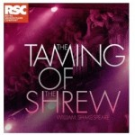 RSC Broadcast: The Taming of the Shrew [12A]