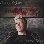 Miranda Sykes in Concert - Behind the Wall Tour