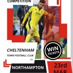 COMPETITION: Win a pair of tickets to see Cheltenham Town's clash against Northampton on Sat 23rd March