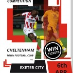 COMPETITION: Win a pair of tickets to see Cheltenham Town's clash against Exeter City on Sat 6th April
