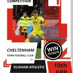 COMPETITION: Win a pair of tickets to see Cheltenham Town's clash against Oldham Athletic on Fri 19th April