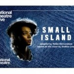 National Theatre Broadcast: Small Island [12A]