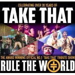 Rule the World | A Tribute to Take That